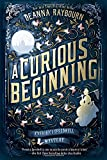 A Curious Beginning <br>(A Veronica Speedwell Mystery) by  Deanna Raybourn in stock, buy online here