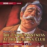 The Unpleasantness at the Bellona Club (BBC Audio Crime)