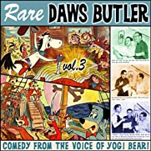 Rare Daws Butler, Volume 3  by Charles Dawson Butler, Don Messick Narrated by Charles Dawson Butler, Don Messick, Doug Young