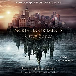 City of Bones: The Mortal Instruments, Book 1 | [Cassandra Clare]