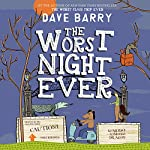 The Worst Night Ever: Class Trip, Book 2 | Dave Barry