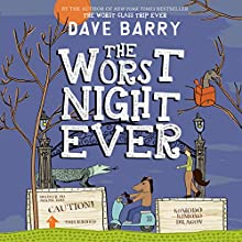 The Worst Night Ever: Class Trip, Book 2 Audiobook by Dave Barry Narrated by Todd Haberkorn