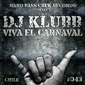 Viva el Carnaval (Original Mix)