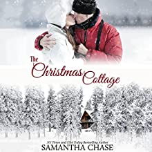 The Christmas Cottage (       UNABRIDGED) by Samantha Chase Narrated by Stephanie Willis