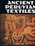 img - for Ancient Peruvian Textiles book / textbook / text book