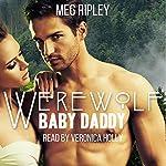 Werewolf Baby Daddy | Meg Ripley