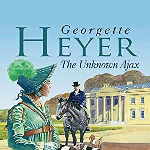 The Unknown Ajax | [Georgette Heyer]