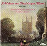 Finzi & Walton - Organ Works/ The Organ of Hereford Cathedral Robert Gower