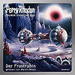 Der Frostrubin (Perry Rhodan Silber Edition 130) | H. G. Ewers,William Voltz,K. H. Scheer,Kurt Mahr