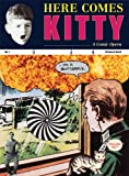 Richard Kraft: Here Comes Kitty: A Comic Opera