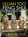 Lillian Too Feng Shui Symbols of Good...