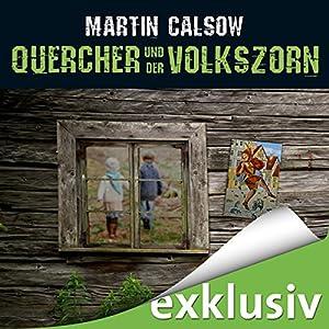 Quercher und der Volkszorn (Querchers zweiter Fall) Audiobook