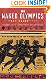 The Naked Olympics: The True Story of the Ancient Games