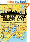 The New York City Bucket List - 50 Pl...