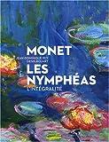 echange, troc Jean-Dominique Rey, Denis Rouart, Julie Rouart, Camille Sourisse, Collectif - Monet : Les Nymphéas, l'intégralité
