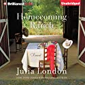 Homecoming Ranch: Pine River Trilogy, Book 1 (       UNABRIDGED) by Julia London Narrated by Tanya Eby