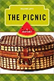 img - for The Picnic: A History (The Meals Series) book / textbook / text book
