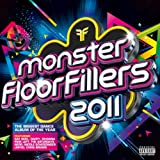 Monster Floorfillers 2011 [Explicit]