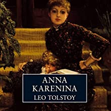 Anna Karenina | Livre audio Auteur(s) : Leo Tolstoy Narrateur(s) : David Horovitch