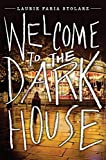 [(Welcome to the Dark House)] [By (author) Laurie Faria Stolarz] published on (July, 2015)