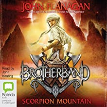 Scorpion Mountain: Brotherband, Book 5 (       UNABRIDGED) by John Flanagan Narrated by John Keating