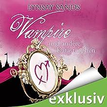 Vampire und andere Katastrophen (Argeneau 11) Hörbuch von Lynsay Sands Gesprochen von: Christiane Marx