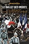 Le ballet des morts : Etat, arm�e, fa...