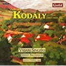 Kod�ly: Choral Works