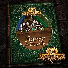 Harry the Huntsman (Addison's Tales 3) (       UNABRIDGED) by Cornelius Elmore Addison Narrated by Cornelius Elmore Addison