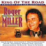 Roger Miller - King of the Road: Greatest Hits & Favorites