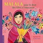 Malala pour le droit des filles � l'�...