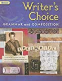 Writer's Choice: Grammar and Composition, Grade 9