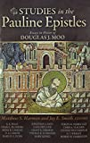 img - for Studies in the Pauline Epistles: Essays in Honor of Douglas J. Moo book / textbook / text book