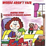 Words Aren't Fair ~ Martha Biery