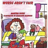 Words Aren't Fair ~ Martha Biery