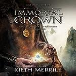 The Immortal Crown: Saga of Kings, Bo...