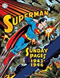 Superman: The Golden Age Sundays 1943-1946