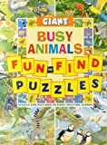 img - for Giant Fun-to-Find Puzzles: Busy Animals: Search for pictures in eight exciting scenes book / textbook / text book