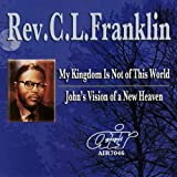 My Kingdom Is Not of This World - John's Vision of a New Heaven