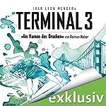 Im Namen des Drachen (Terminal 3 - Folge 8) | Ivar Leon Menger,Raimon Weber