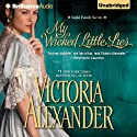 My Wicked Little Lies (       UNABRIDGED) by Victoria Alexander Narrated by Justine Eyre