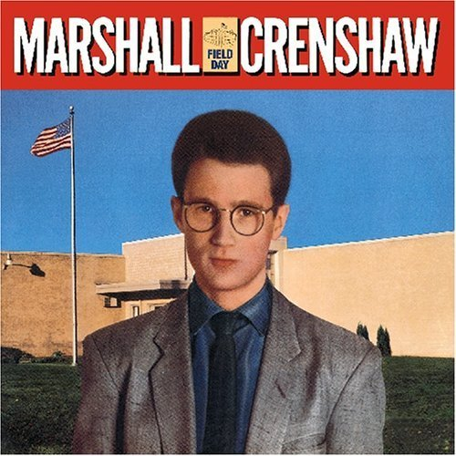 field-day-us-import-by-marshall-crenshaw