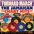 Forward March: The Jamaican Chart Hits Of 1962