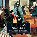 Nicholas Nickleby (       UNABRIDGED) by Charles Dickens Narrated by Alex Jennings
