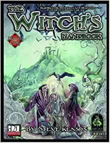The Witch's Handbook (d20 System) (Master Classes): Steve Kenson