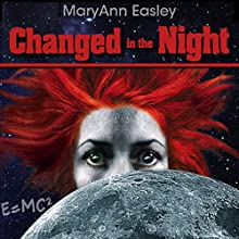 Changed in the Night Audiobook by MaryAnn Easley Narrated by Kristin Knox