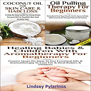 Essential Oils Box Set #7 Audiobook