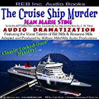 The Cruise Ship Murder (       UNABRIDGED) by Jean Marie Stine Narrated by Bill Mills, Roxanne Mills