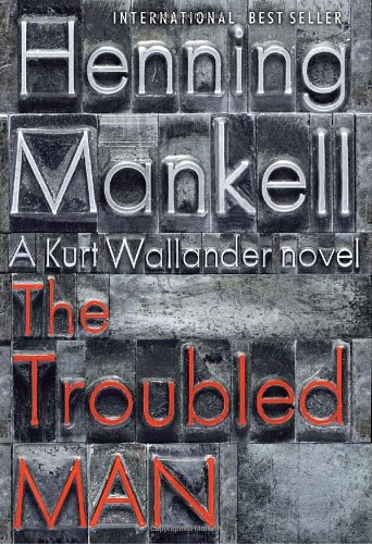 The Troubled Man, Henning Mankell; Laurie Thompson