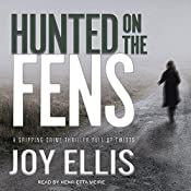Hunted on the Fens: DI Nikki Galena Series, Book 3 | Joy Ellis